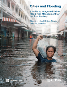 "A cover of guidebook ""cities and flooding"". 画像引用元:GFDRR(世界銀行防災グローバル・ファシリティ)Webサイト"